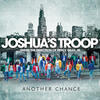 Another Chance - Joshua's Troop