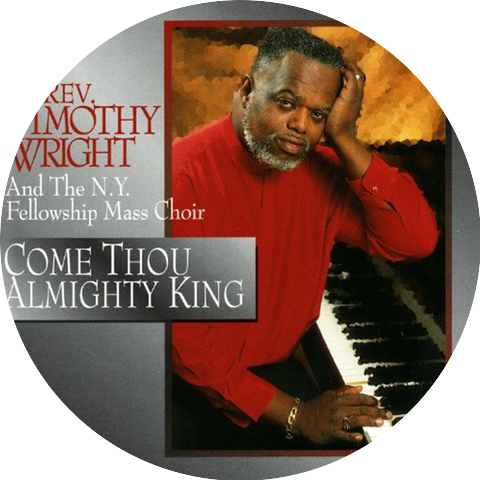 Rev. Timothy Wright & The N.Y. Fellowship Mass Choir