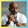 He Promised Me - BeBe Winans