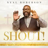 I'm So Glad - Neal Roberson
