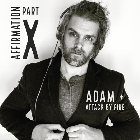 Adam + Attack by Fire