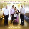 Daniel & Emma Lynn Glick