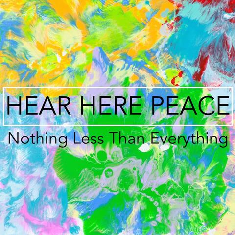 Hear Here Peace