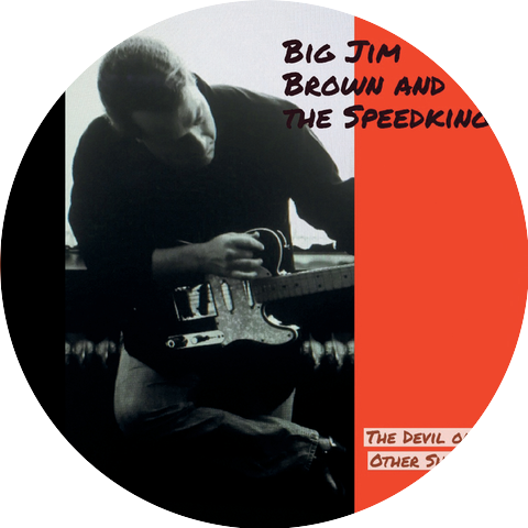 Big Jim Brown & The Speed Kings