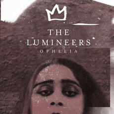 Ophelia - The Lumineers