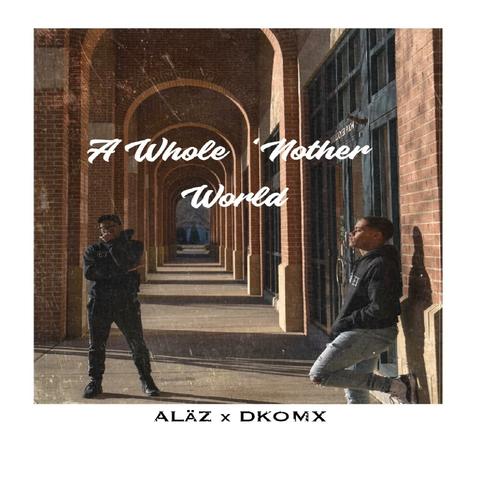 ALäZ and DKOMX