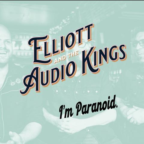 Elliott and the Audio Kings