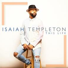Everything Will Be Alright - Isaiah Templeton