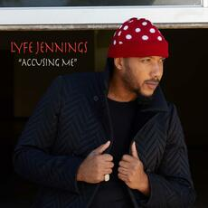 Accusing Me - Lyfe Jennings