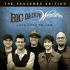 The Only Name (Yours Will Be) - Big Daddy Weave