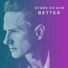 Heaven On Earth - Stars Go Dim