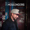 Maybe It's Ok - We Are Messengers