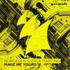 Make Me Yours - Borgeous & Zack Martino