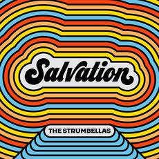 Salvation - The Strumbellas
