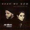 Hear Me Now (feat. DIAMANTE)[Acoustic] - Bad Wolves (feat. DIAMANTE)