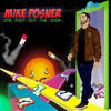 Cooler Than Me - Mike Posner feat. Big Sean
