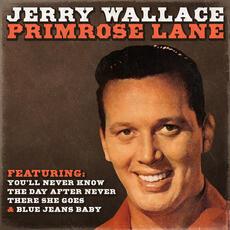 Primrose Lane - Jerry Wallace