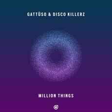 Million Things - GATTÜSO & Disco Killerz