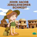 John Jacob Jingleheimer Schmidt and Country Songs For Kids