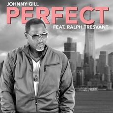 Perfect (feat. Ralph Tresvant) - Johnny Gill feat. Ralph Tresvant