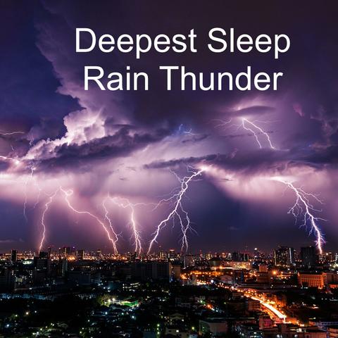 Deep Sleep Rain & Thunder