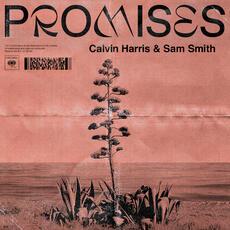 Promises - Calvin Harris, Sam Smith