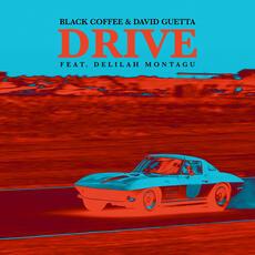Drive - Black Coffee & David Guetta