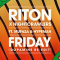 Friday [Dopamine Re-Edit]