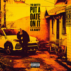 Put a Date On It - Yo Gotti feat. Lil Baby