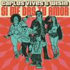 Si Me Das Tu Amor - Carlos Vives feat. Wisin
