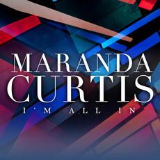 I'm All In - Maranda Curtis
