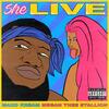 She Live - Maxo Kream feat. Megan Thee Stallion