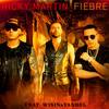 Fiebre - Ricky Martin Feat. Wisín & Yandel