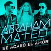 Se Acabó el Amor (Urban Version) - Abraham Mateo, Yandel, Jennifer Lopez