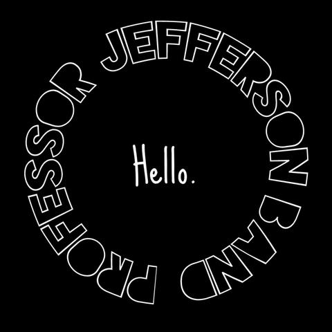 Professor Jefferson Band