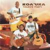 If You Only Knew - Koa'Uka