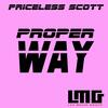 Proper Way - Priceless Scott