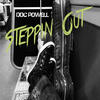Steppin Out - Doc Powell