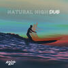 Natural High (Dub) - Kolohe Kai