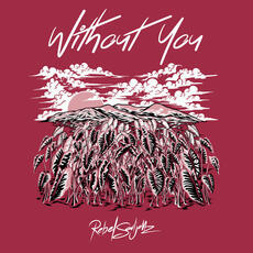 Without You - Rebel Souljahz