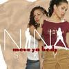 Move Ya Body - Nina Sky