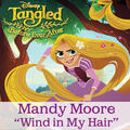 """Wind in My Hair [From """"Tangled: Before Ever After""""]"""