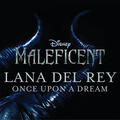 """Once Upon a Dream [From """"Maleficent"""" / Pop Version]"""