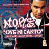 Oye Mi Canto - N.O.R.E., Daddy Yankee, Nina Sky, Gem Star, & Big Mato