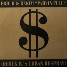Paid In Full - Eric B. & Rakim