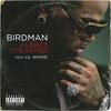Always Strapped - Birdman