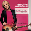 Even The Losers - Tom Petty & the Heartbreakers