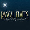 Mary, Did You Know? - Rascal Flatts