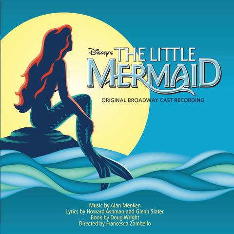Original Broadway Cast - The Little Mermaid