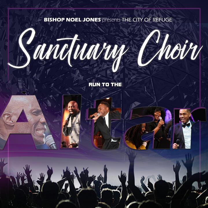Bishop Noel Jones & The City of Refuge Sanctuary Choir